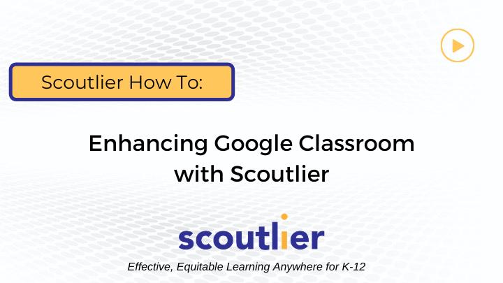 Watch Video: Enhancing Google Classroom