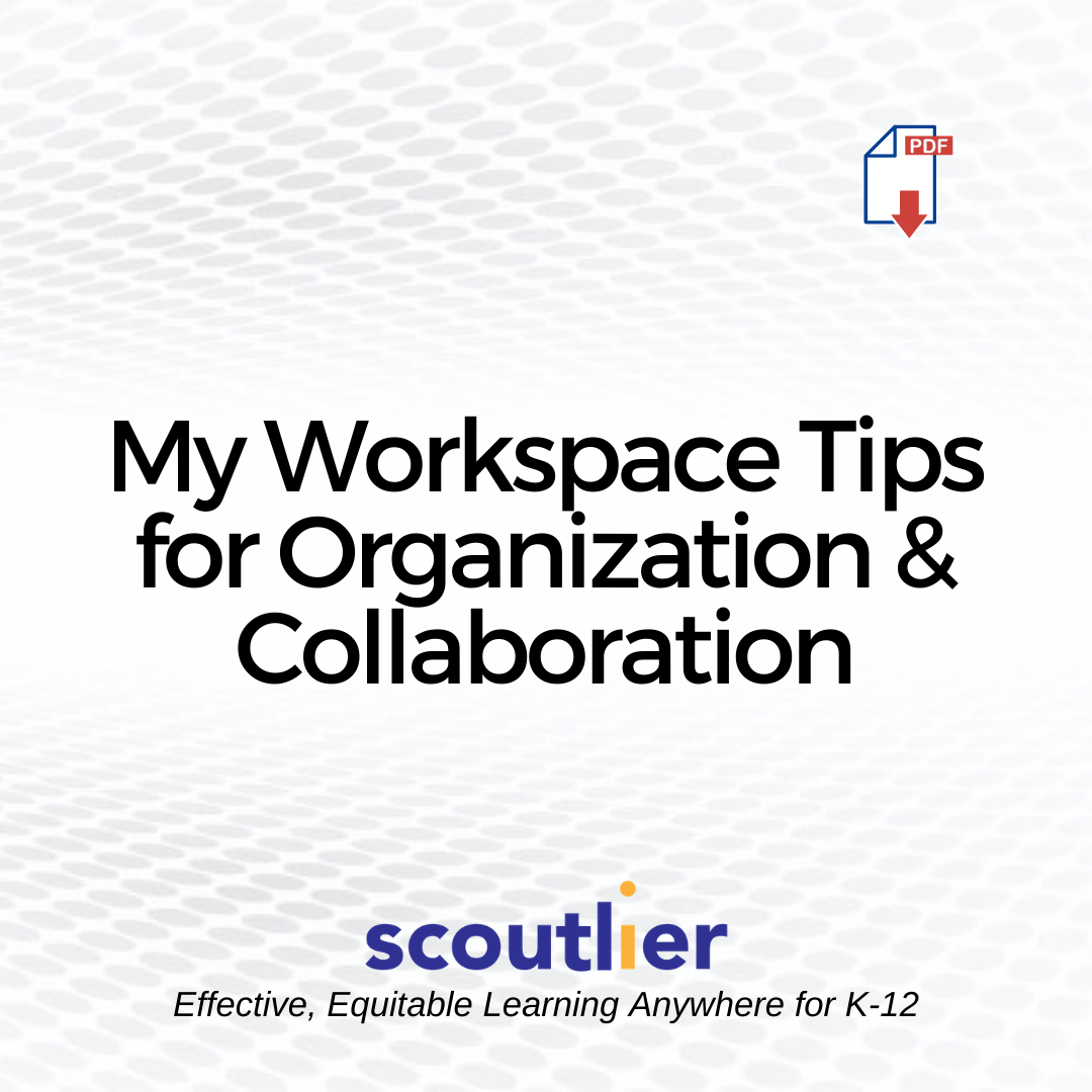"Open ""My Workspace Tips for Organization & Collaboration"" PDF"