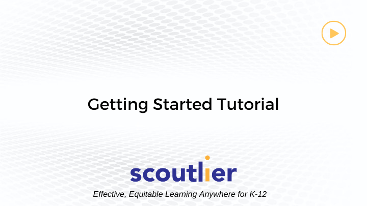 Watch Video: Getting Started Tutorial
