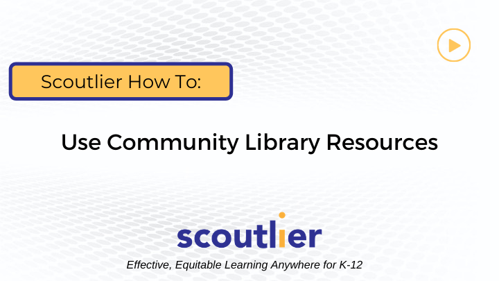 Watch Video: Use Community Library Resources