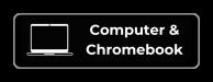 Computer & Chromebook button 2